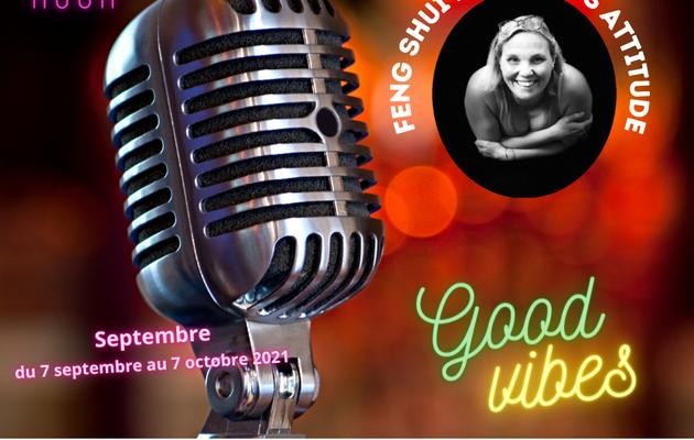 Podcast - Les Minutes du Feng Shui - Episode 18 - du 7 septembre au 7 octobre 2021