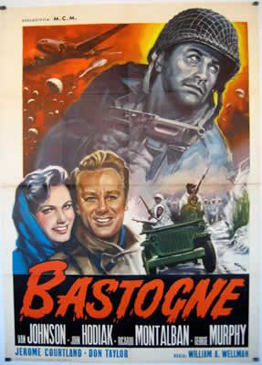 Bastogne de William A. Wellman avec Van Johnson - Ricardo Montalbán - James Whitmore - John Hodiak - George Murphy - Marshall Thompson - Douglas Fowley - Don Taylor - Richard Jaeckel - Leon Ames - Jerome Courtland - Denise Darcel - Herbert Anderson - James Arness - Bruce Cowling - Scotty Beckett