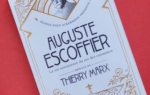 Auguste Escoffier : mille vies en une !