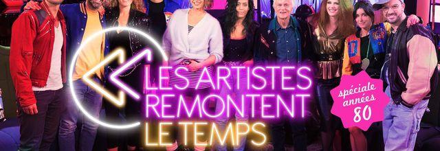 Inédit, Les artistes remontent le temps, spéciale années 80, le mardi 31/12/2019 à 21h05 sur M6