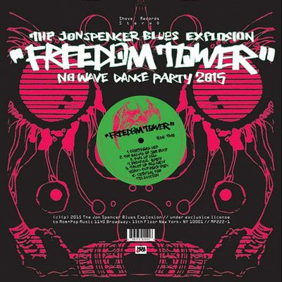 """The Jon Spencer Blues Explosion - """"freedom tower, no wave dance party 2015"""""""