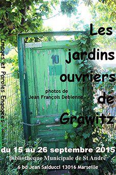 Exposition St André - Les jardins ouvriers de Grawitz