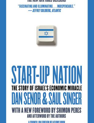 (PDF) R.E.A.D Start-up Nation: The Story of Israel's Economic Miracle By Dan Senor ePub online