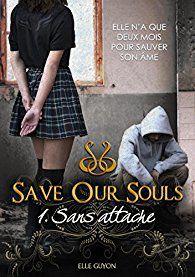 Sans espoir - tome 2 - trilogie Save our souls - de Elle GUYON