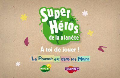 """téléTOON+ et PIWI+ lancent l'opération """"Super-héros de la planète"""""""