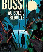 Au soleil redouté / Michel Bussi
