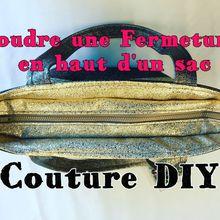 Comment Coudre une Fermeture en haut d'un sac - Tuto Couture DIY