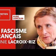 """Annie Lacroix-Riz sur Le Média : """"les nouvelles droites"""" (sur l'affaire Maurras et ce qu'elle a révélé)"""