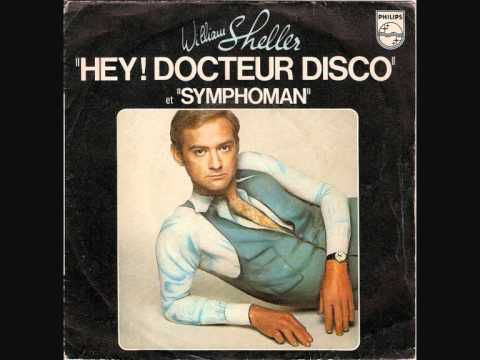 WILLIAM SHELLER - HEY ! DOCTEUR DISCO
