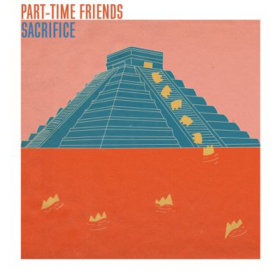 Part-Time Friends offre un grand Sacrifice