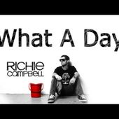 Richie Campbell ft. Don Corleone - What A Day w/ LYRICS