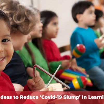Get Ideas to Reduce 'Covid-19 Slump' In Learning