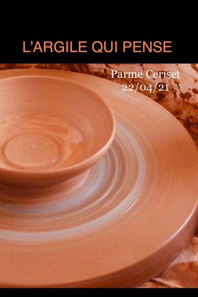L'argile qui pense, texte Parme Ceriset 21-01-21