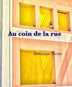 AvisPolar : Au coin de la rue de Dominique TERRIER (Ed. Librinova)