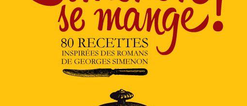 En cuisine avec Georges Simenon...