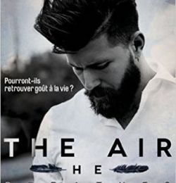Elements Tome 1 : The Air He Breathes de Brittainy C. Cherry