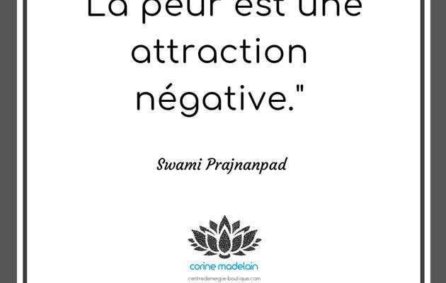 La peur est une attraction négative