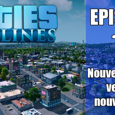 🏡 Cities Skylines français / Episode 11 / Nouvelle Zone Industrielle 🏦