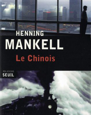 Le Chinois de Henning Mankell