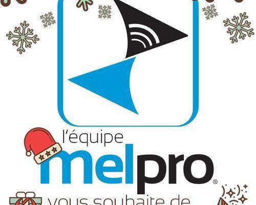 L'équipe MELPRO vous souhaite de joyeuses Fêtes!