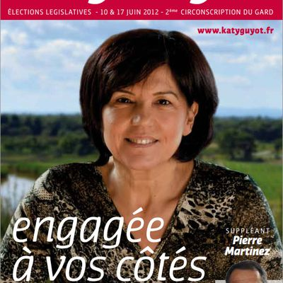 Législatives 2012 : La lettre de Katy GUYOT, Candidate sur la 2e Circonscription du Gard