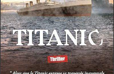 *TITANIC* Gilles Milo-Vacéri* Éditions du 38* par Martine Lévesque*