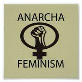 ★ Vers une théorie générale de l'anarcha-féminisme - Socialisme libertaire