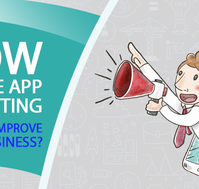 How mobile app marketing helps to improve your business?