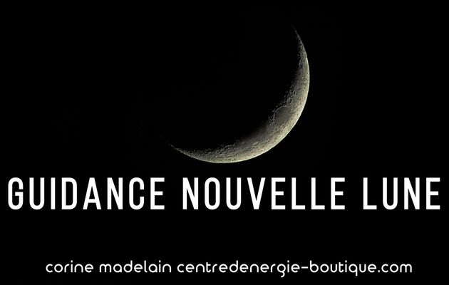 Guidance Nouvelle Lune en Taureau 23 avril 2020