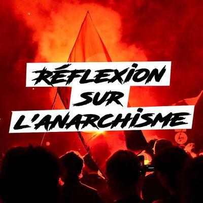 ★ Réflexion sur l'Anarchisme