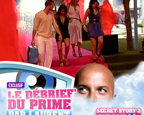 EXCLUSIF / Secret Story 3 : le débrief' du 14ème prime par Laurent !