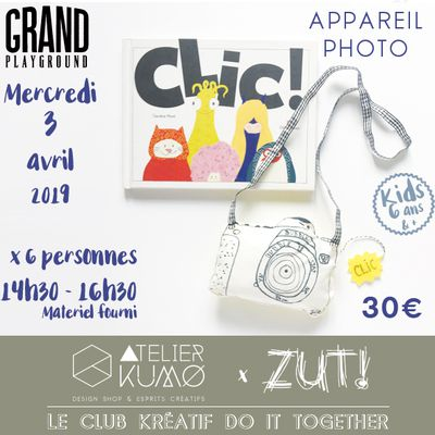 Atelier Zut! Appareil Photo & Atelier Kumo au Grand Playground