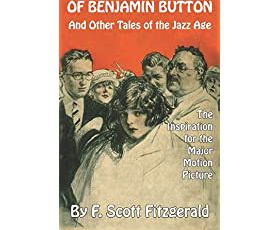 The Curious Case of Benjamin Button and Other Tales of the Jazz Age - F. Scott Fitzgerald