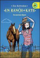 Un ranch pour Kate #1 - Un nouveau départ