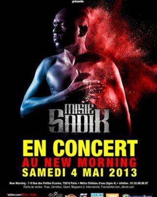 [CONCERT] LIVE de MISIE SADIK AU NEW MORNING LE 04 MAIS 2013