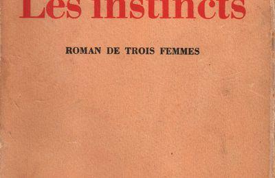 """J.-H. Rosny aîné """"Les Instincts"""" (Flammarion - 1941)"""