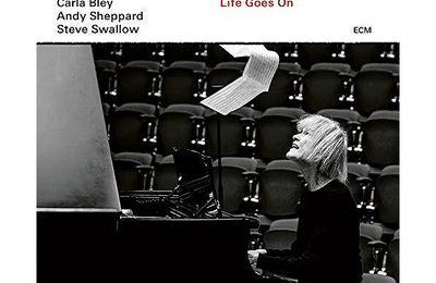 Carla Bley - Life Goes On (2020)