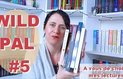 WILD PAL # 5 | Choisissez ma lecture !