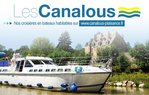 "Les Canalous : le tourisme fluvial ""Made in France"""