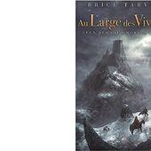 Brice TARVEL : Au Large des Vivants. - Les Lectures de l'Oncle Paul