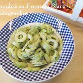 Le concombre au fromage blanc et Gingembre du Petit Bistro - Chez Mamigoz