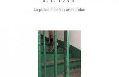 Sur le trottoir, l'État La police face à la prostitution de Gwénaëlle Mainsant