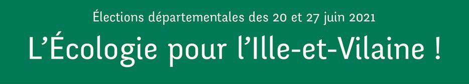 """Les candidats """" L'écologie pour l'Ille et Vilaine"""" vous donne rendez-vous"""