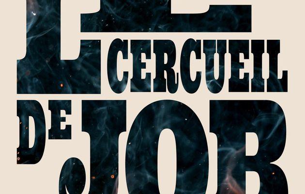 Le cercueil de Job : sang et parfum de poudre au Tennessee