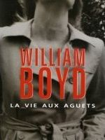 La vie aux aguets - William Boyd