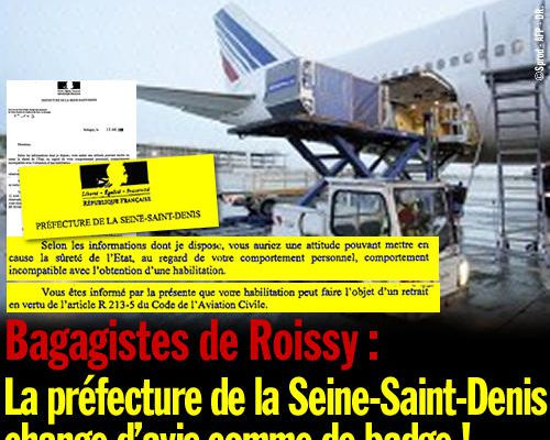 Bagagistes de Roissy : la préfecture de la Seine-Saint-Denis change d'avis comme de badge !