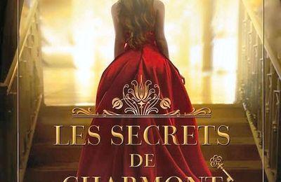 *LES SECRETS DE CHARMONT* Lola T* Évidence Éditions, collection Imaginaire* par Cathy Le Gall*