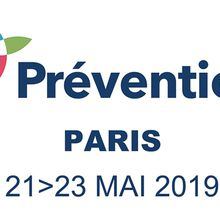 PREVENTICA PARIS: 21, 22 ET 23 MAI 2019 [A ne pas rater !]