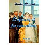 L'épouse et la concubine (LES GENS DE LA COLONIE t. 2)