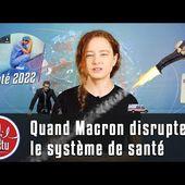 À propos du PLAN SANTÉ de Macron [Le Fil d'Actu] - Commun COMMUNE [le blog d'El Diablo]
